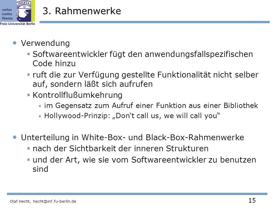 Olaf Hecht, hecht@inf.fu-berlin.de 15 3.