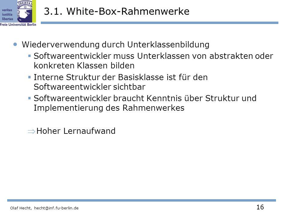 Olaf Hecht, hecht@inf.fu-berlin.de 16 3.1.