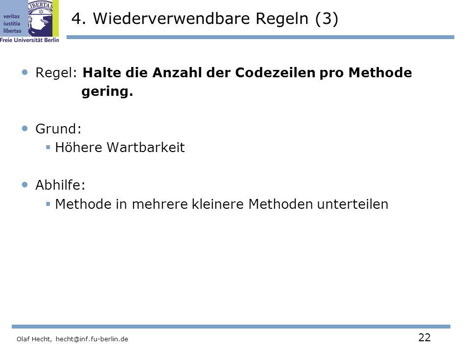 Olaf Hecht, hecht@inf.fu-berlin.de 22 4.