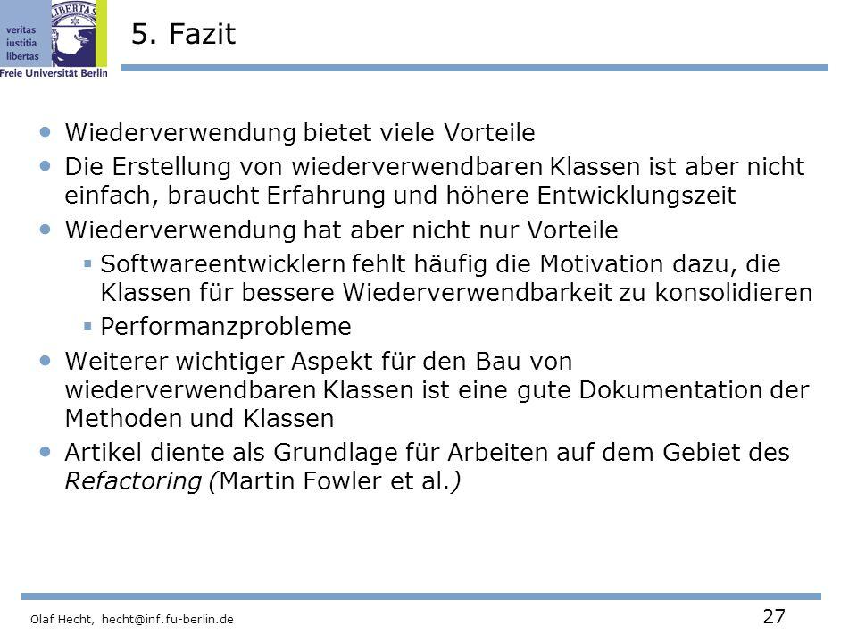 Olaf Hecht, hecht@inf.fu-berlin.de 27 5.