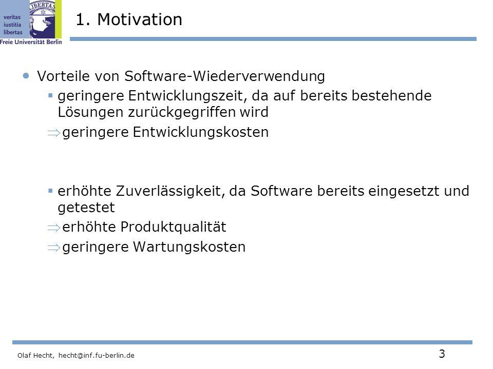 Olaf Hecht, hecht@inf.fu-berlin.de 14 3.