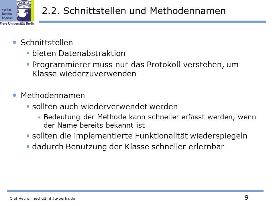 Olaf Hecht, hecht@inf.fu-berlin.de 10 2.3.