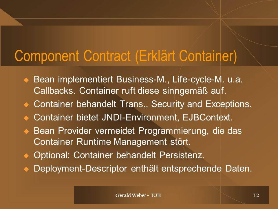 Gerald Weber - EJB 12 Component Contract (Erklärt Container) Bean implementiert Business-M., Life-cycle-M.