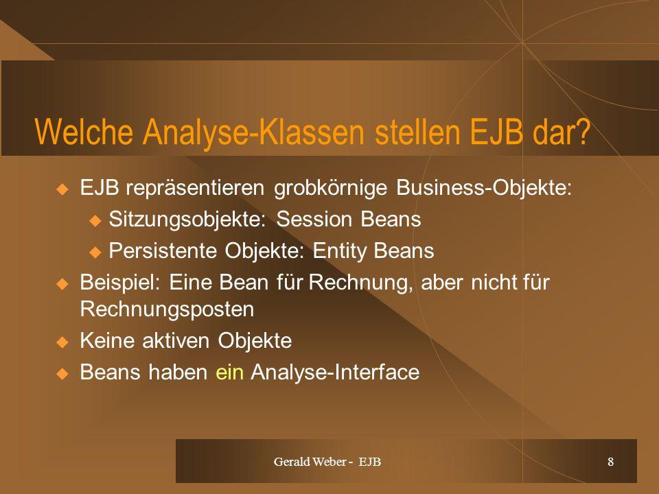 Gerald Weber - EJB 8 Welche Analyse-Klassen stellen EJB dar.