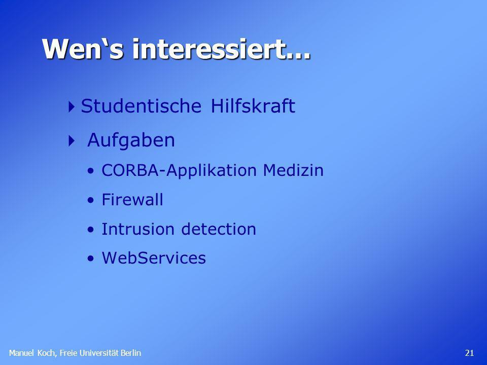 Manuel Koch, Freie Universität Berlin 21 Wens interessiert...
