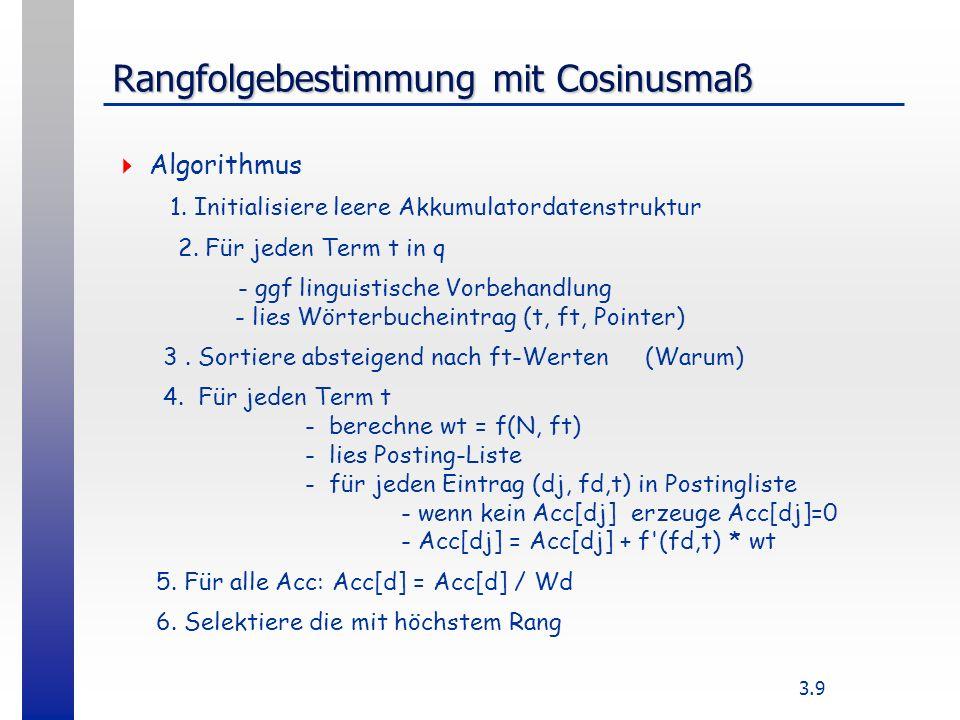3.9 Rangfolgebestimmung mit Cosinusmaß Algorithmus 1.