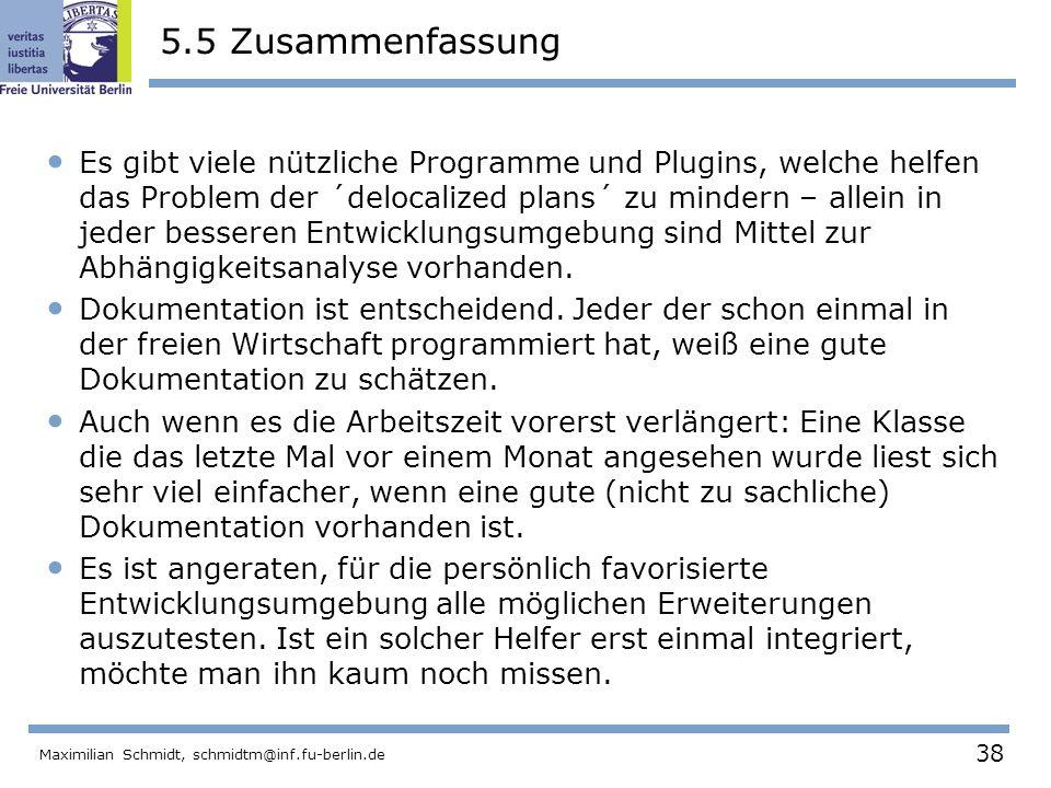 38 Maximilian Schmidt, schmidtm@inf.fu-berlin.de 5.5 Zusammenfassung Es gibt viele nützliche Programme und Plugins, welche helfen das Problem der ´del