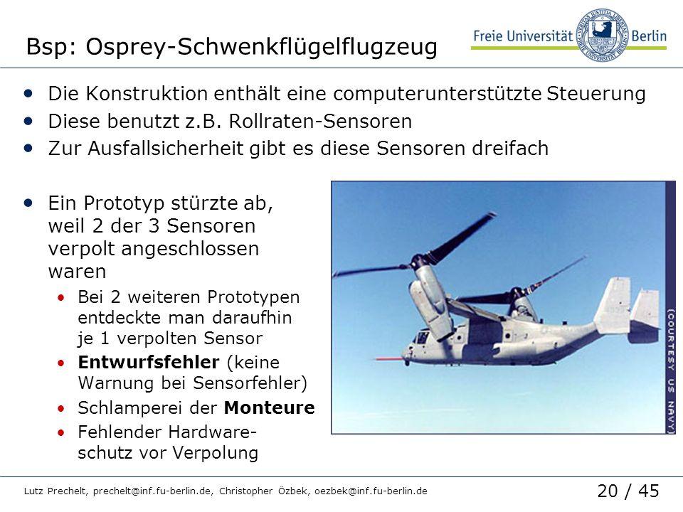 20 / 45 Lutz Prechelt, prechelt@inf.fu-berlin.de, Christopher Özbek, oezbek@inf.fu-berlin.de Bsp: Osprey-Schwenkflügelflugzeug Die Konstruktion enthäl