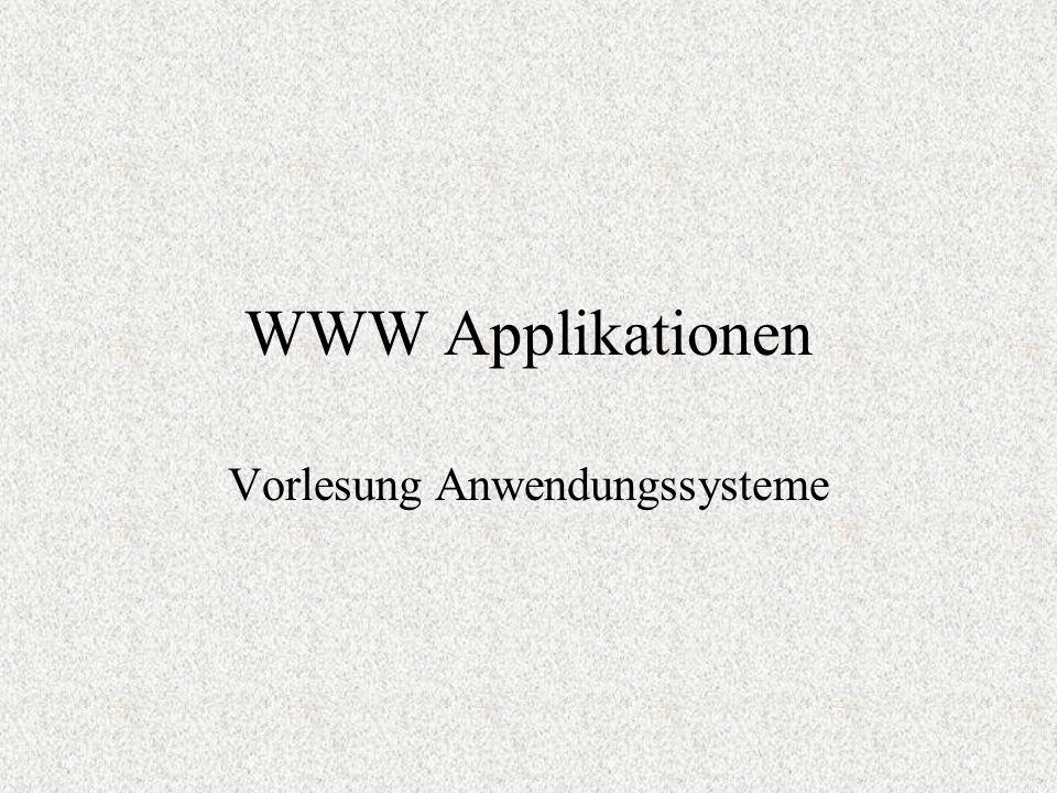 WWW Applikationen Vorlesung Anwendungssysteme