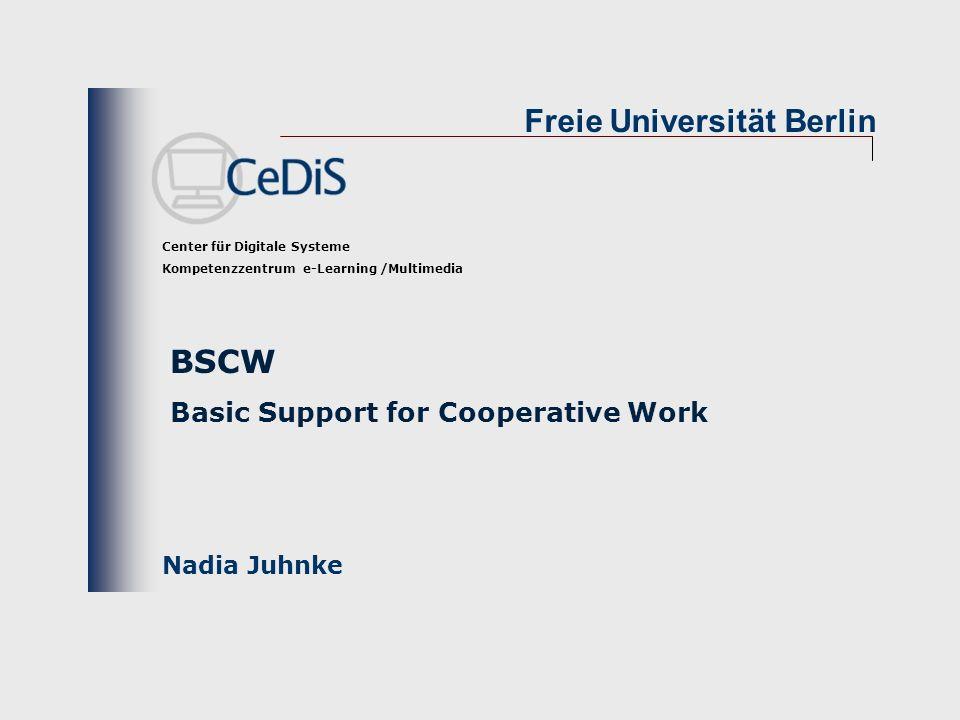 2© FU Berlin - CeDiS Was bringt BSCW.