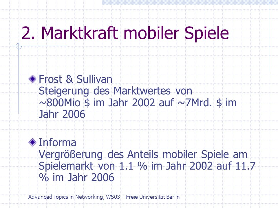 Advanced Topics in Networking, WS03 – Freie Universität Berlin 2.