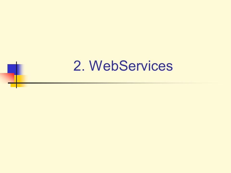 2. WebServices