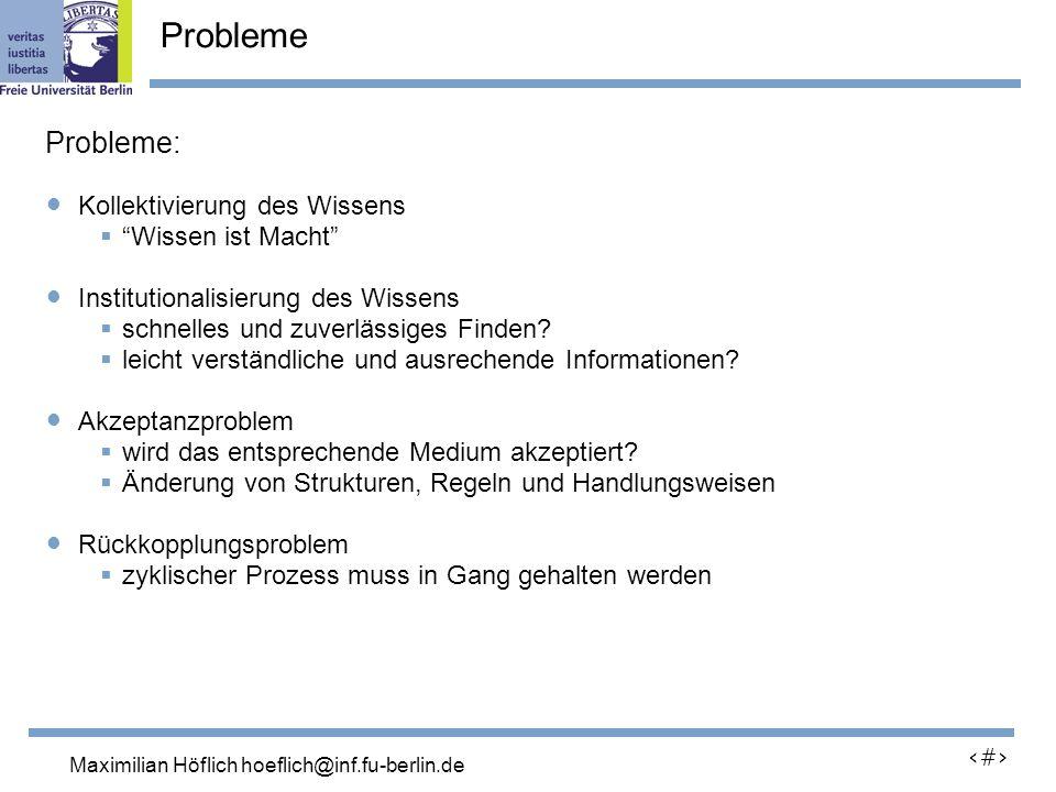 Lutz Prechelt, prechelt@inf.fu-berlin.de 4 Probleme Probleme: Kollektivierung des Wissens Wissen ist Macht Institutionalisierung des Wissens schnelles und zuverlässiges Finden.