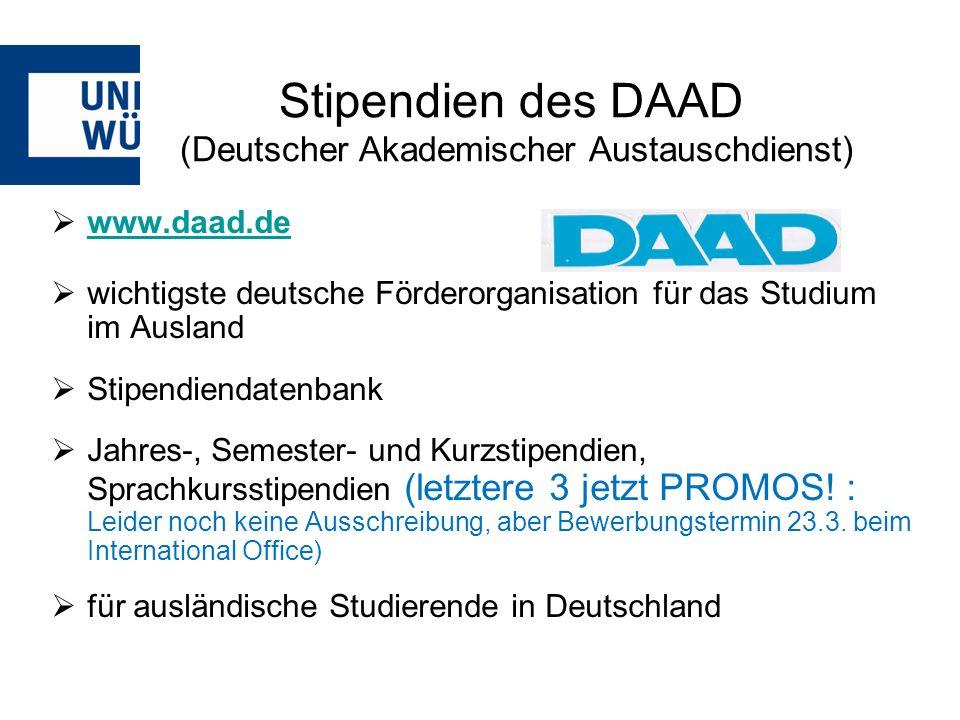 www.daad.de wichtigste deutsche Förderorganisation für das Studium im Ausland Stipendiendatenbank Jahres-, Semester- und Kurzstipendien, Sprachkurssti