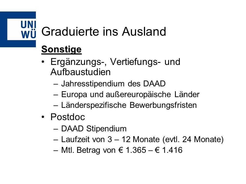 Graduierte ins Ausland Sonstige Ergänzungs-, Vertiefungs- und Aufbaustudien –Jahresstipendium des DAAD –Europa und außereuropäische Länder –Länderspez
