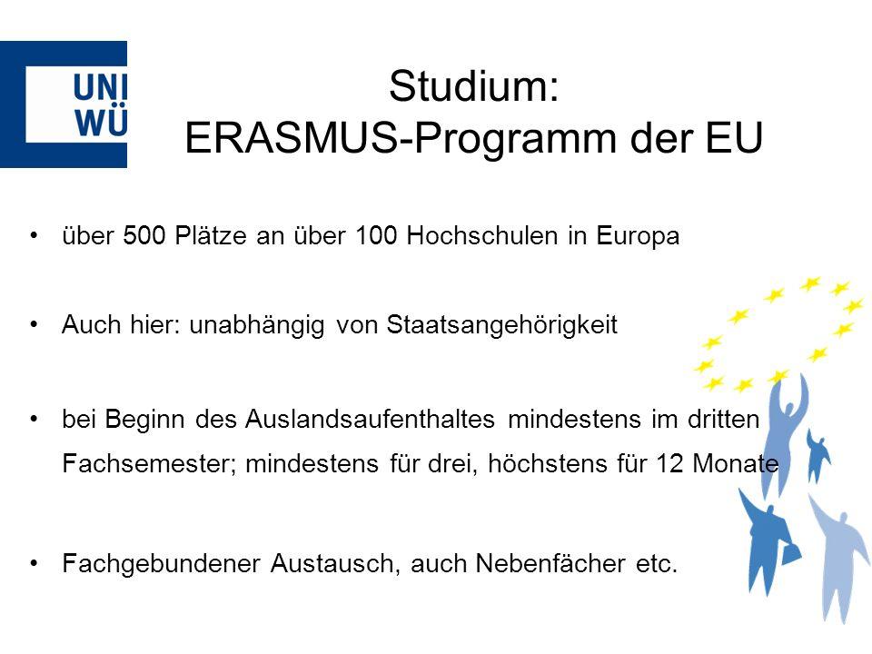über 500 Plätze an über 100 Hochschulen in Europa Auch hier: unabhängig von Staatsangehörigkeit bei Beginn des Auslandsaufenthaltes mindestens im drit