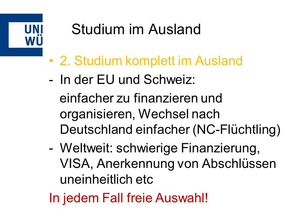 Studium im Ausland 2. Studium komplett im Ausland -In der EU und Schweiz: einfacher zu finanzieren und organisieren, Wechsel nach Deutschland einfache