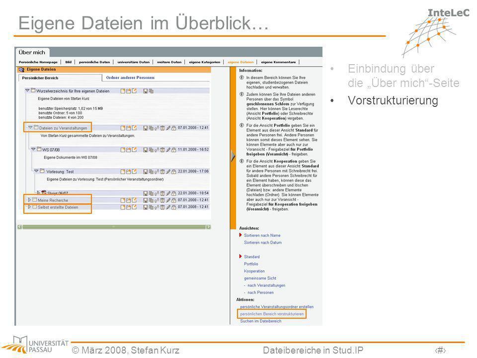 © März 2008, Stefan KurzDateibereiche in Stud.IP15 Erweiterte Veranstaltungsdateien Zielsetzung: Nutzung der Entwicklungen bei den Eigenen Dateien auch im Veranstaltungsbereich, insbesondere –überarbeitete Darstellung des Dateibereichs + thematische vs.