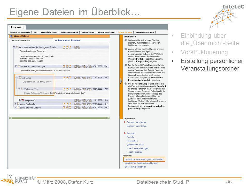 © März 2008, Stefan KurzDateibereiche in Stud.IP26 Administration der neuen Dateibereiche Speicherort getrennt einstellbar für –Veranstaltungsdateien –Eigene Dateien Quota-Einstellungen (z.B.