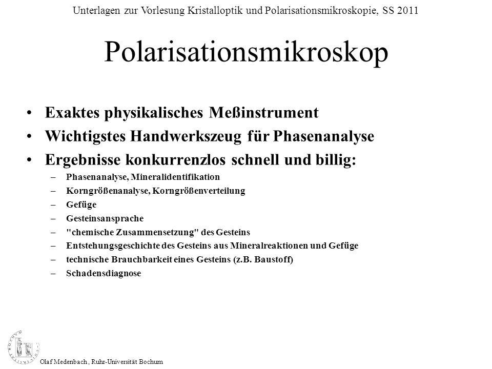 Olaf Medenbach, Ruhr-Universität Bochum Unterlagen zur Vorlesung Kristalloptik und Polarisationsmikroskopie, SS 2011 Brechungsindex n =, n > 1, dimensionslos c 0 c Stoff Der Brechungsindex n ist das Verhältnis der Lichtgeschwindigkeiten im Vakuum (c 0 ) und Stoff (c Stoff ).