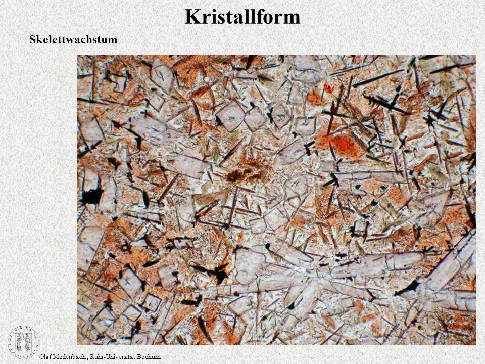 Olaf Medenbach, Ruhr-Universität Bochum Kristallform Skelettwachstum