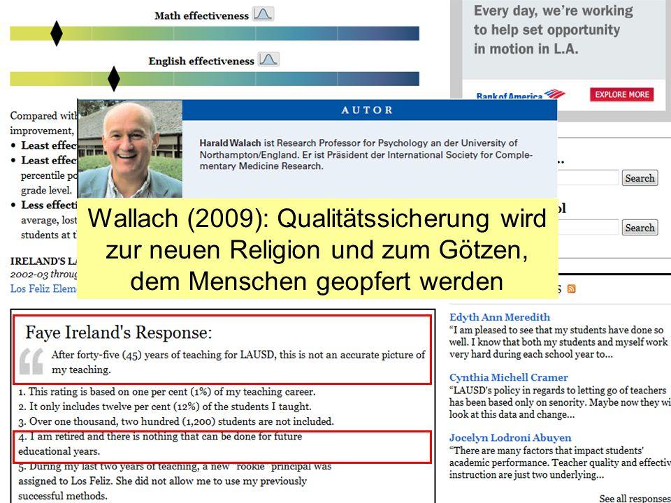 Wallach (2009): Qualitätssicherung wird zur neuen Religion und zum Götzen, dem Menschen geopfert werden