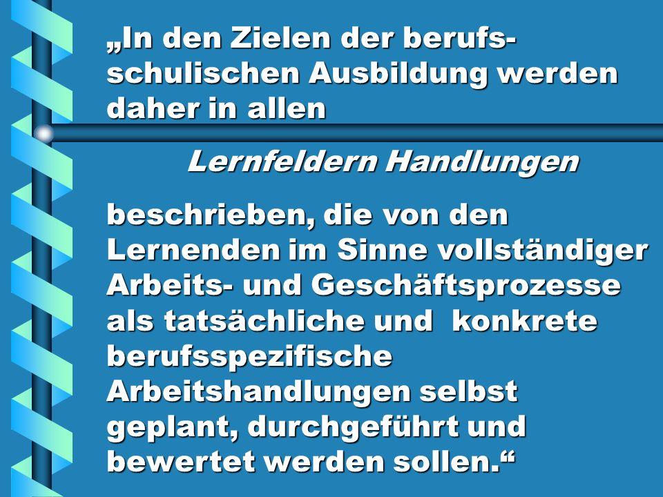 Handlungsfelder Lernfelder...