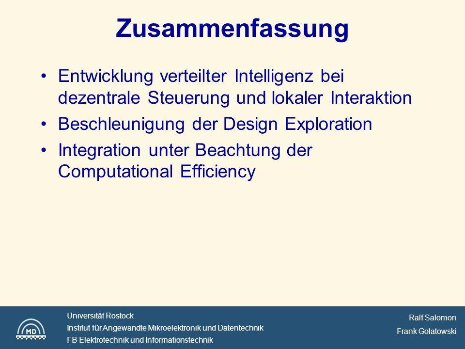 Ralf Salomon Frank Golatowski Universität Rostock Institut für Angewandte Mikroelektronik und Datentechnik FB Elektrotechnik und Informationstechnik Kontaktinformation .