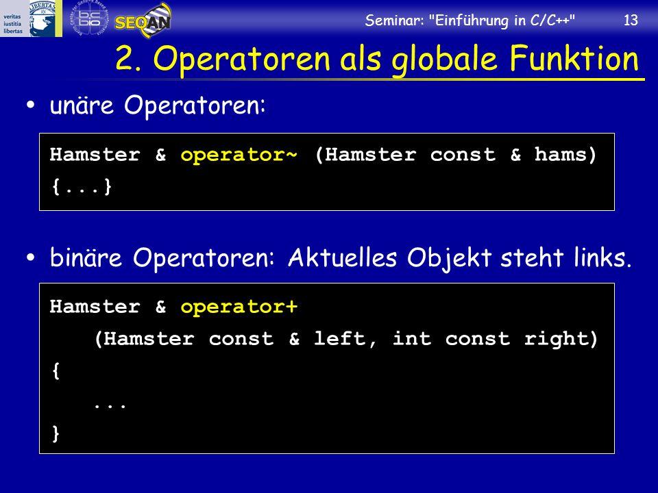 Seminar: Einführung in C/C++ 13 2.