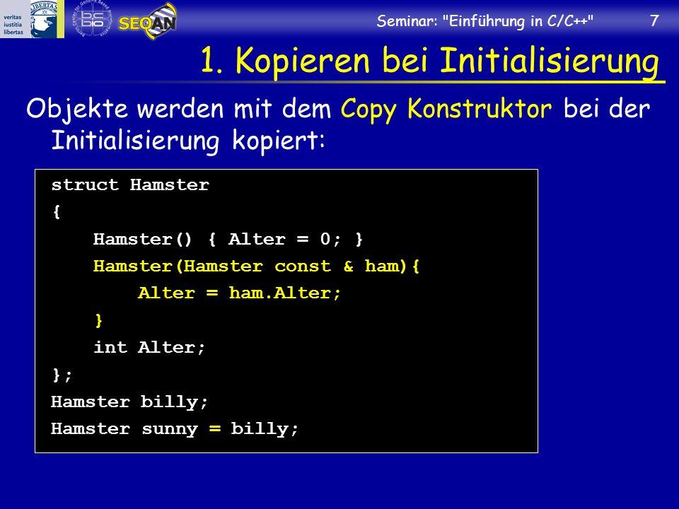 Seminar: Einführung in C/C++ 7 1.