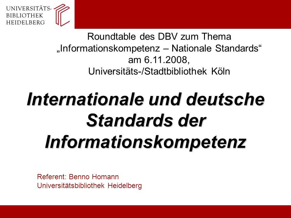 homann@ub.uni-heidelberg.de2Inhalte Entwicklung der anglo-amerikanischen / internationalen IK-Standards Kompetenzproblematik für IK-Aktivitäten Nutzen der BW-Standards für Schulungsaktivitäten an der UB Heidelberg Thesen: