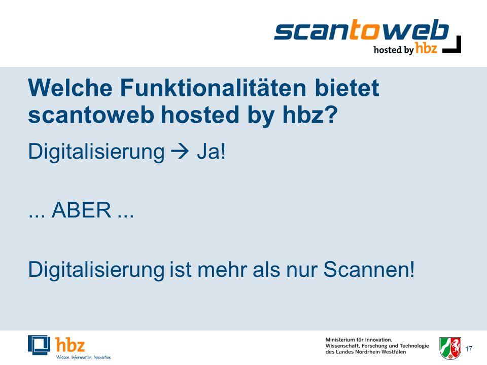 17 Welche Funktionalitäten bietet scantoweb hosted by hbz.