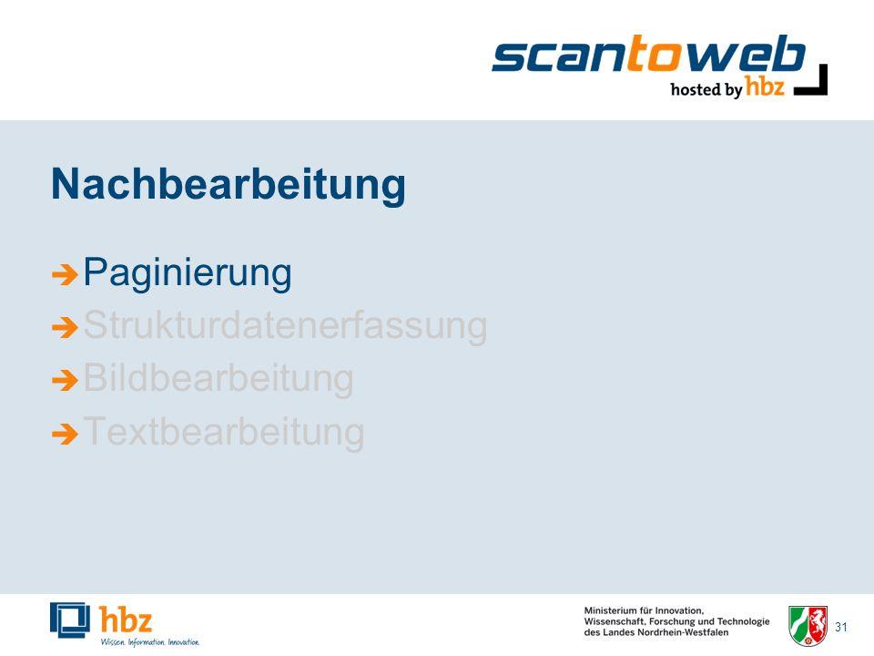 31 Nachbearbeitung Paginierung Strukturdatenerfassung Bildbearbeitung Textbearbeitung