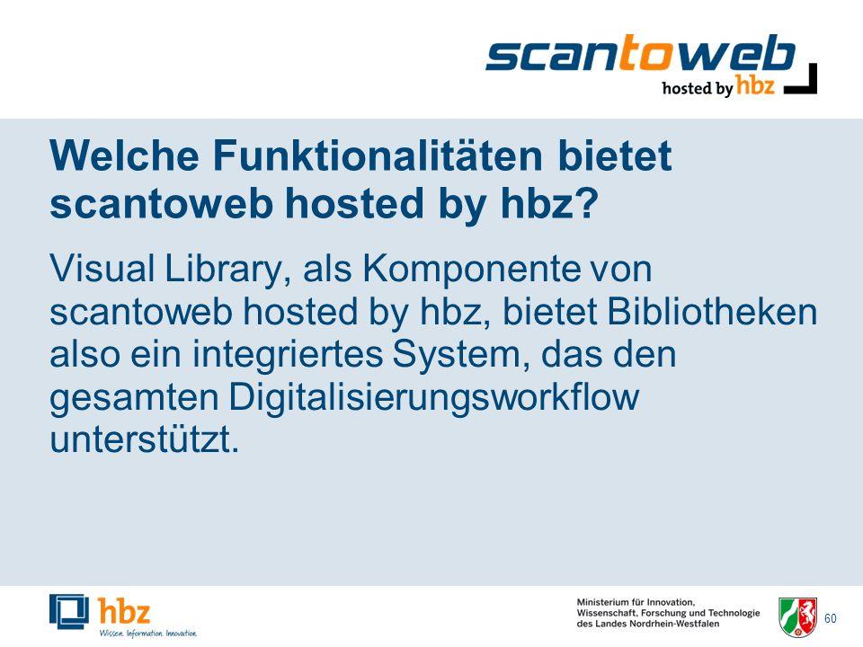 60 Welche Funktionalitäten bietet scantoweb hosted by hbz.