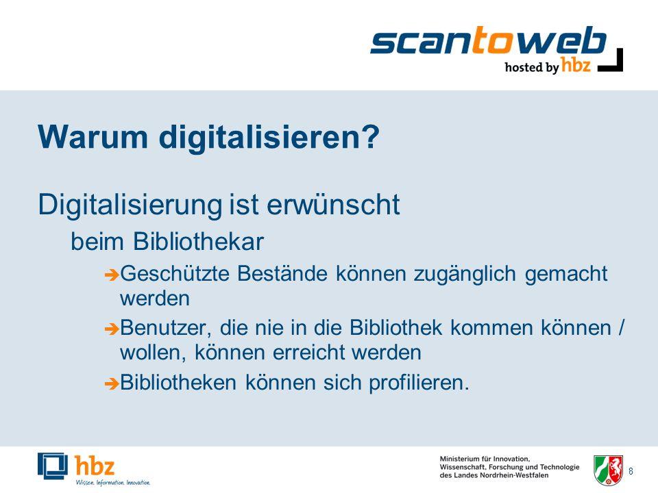 8 Warum digitalisieren.