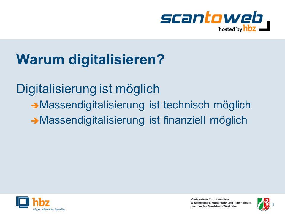 9 Warum digitalisieren.