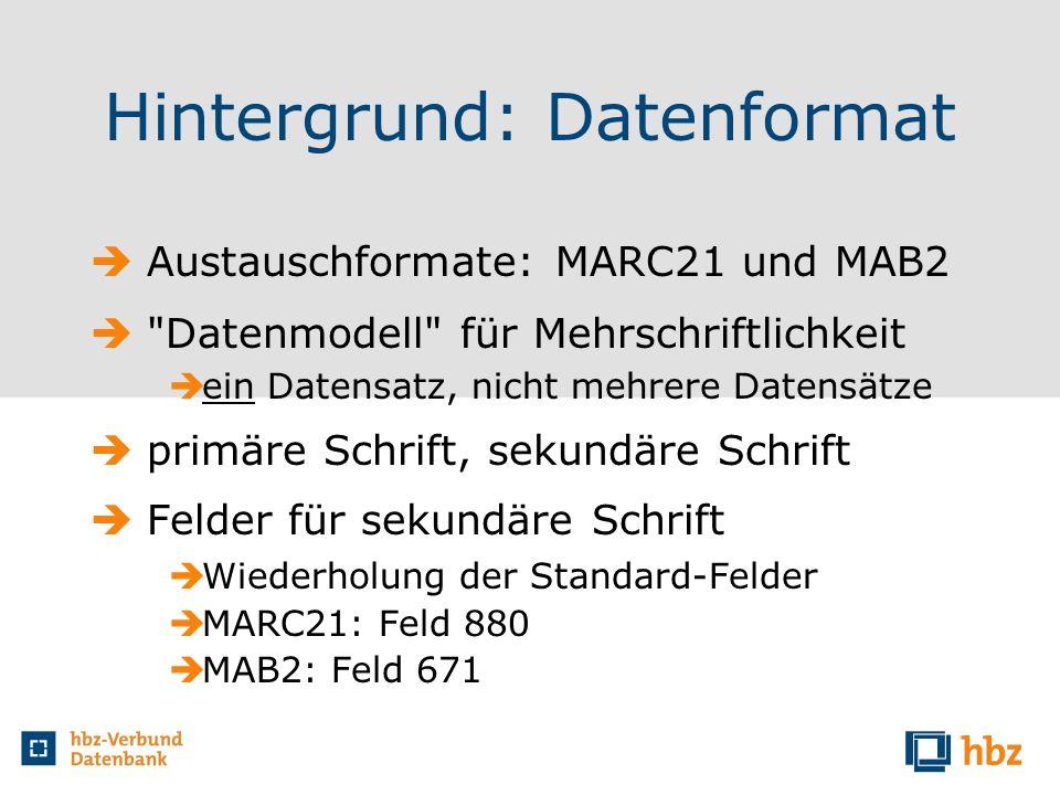Hintergrund: Datenformat Austauschformate: MARC21 und MAB2