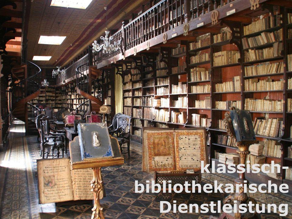 3 klassisch- bibliothekarische Dienstleistung