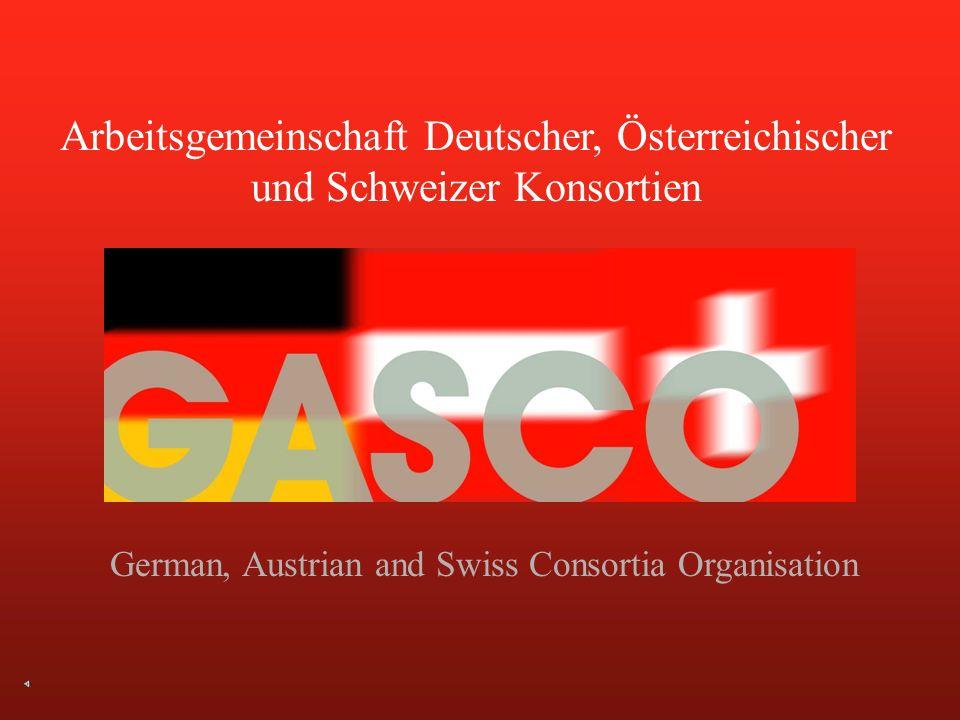 Arbeitsgemeinschaft Deutscher, Österreichischer und Schweizer Konsortien German, Austrian and Swiss Consortia Organisation