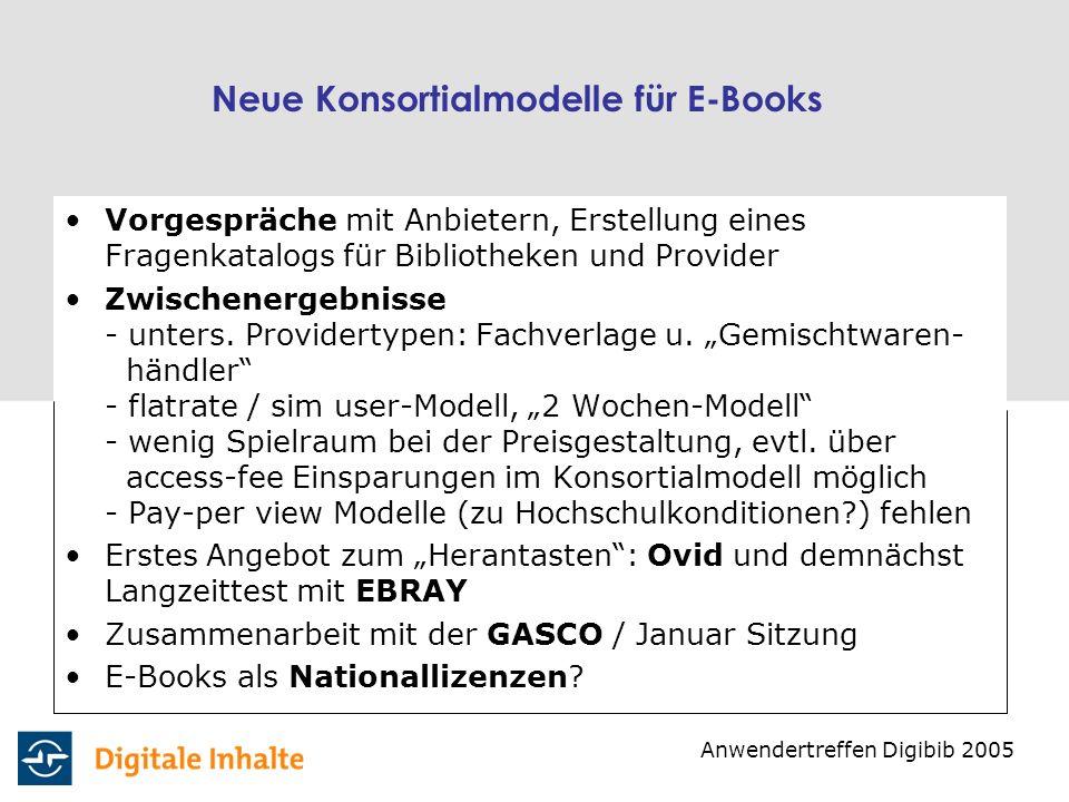 Neue Konsortialmodelle für E-Books Vorgespräche mit Anbietern, Erstellung eines Fragenkatalogs für Bibliotheken und Provider Zwischenergebnisse - unte
