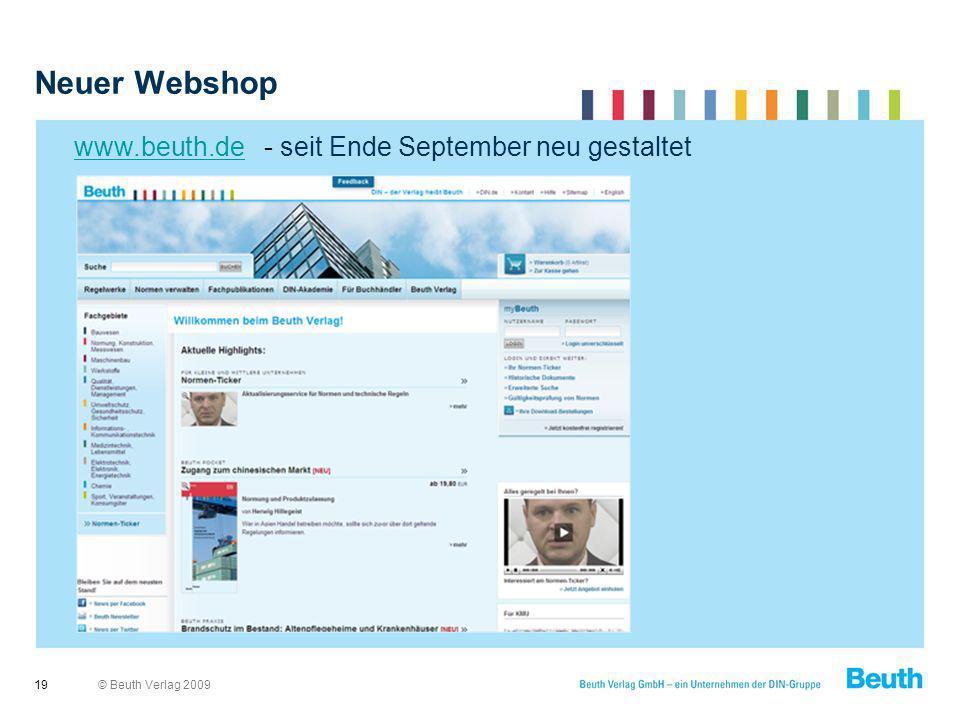 © Beuth Verlag 2009 Neuer Webshop 19 www.beuth.dewww.beuth.de - seit Ende September neu gestaltet