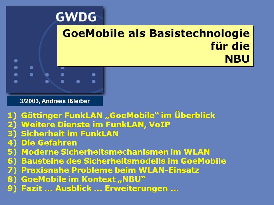 2 Göttinger FunkLAN GoeMobile im Überblick Zahlen und Statistiken Erste Inbetriebnahme (Testbetrieb) 11/2000 Ca.