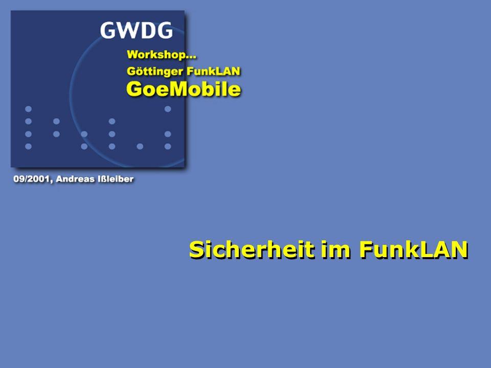 20 Mehr zum Thema FunkLAN...http://www.goemobile.de eMail: info@goemobile.de Vorträge unter...