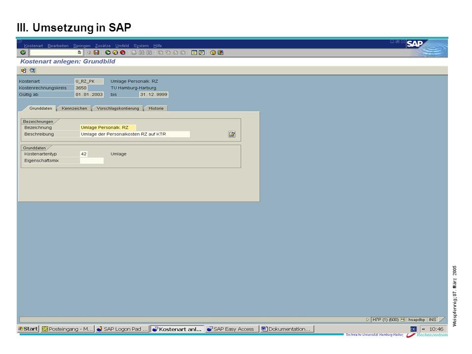 22 Weispfennig; 07. März 2005 III. Umsetzung in SAP