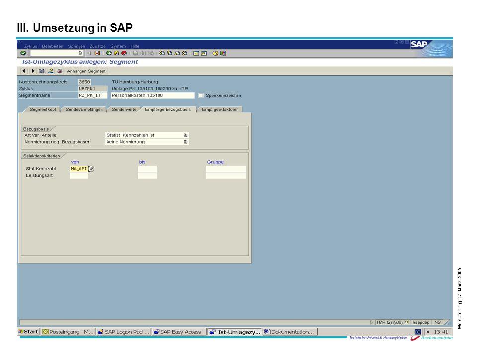 27 Weispfennig; 07. März 2005 III. Umsetzung in SAP