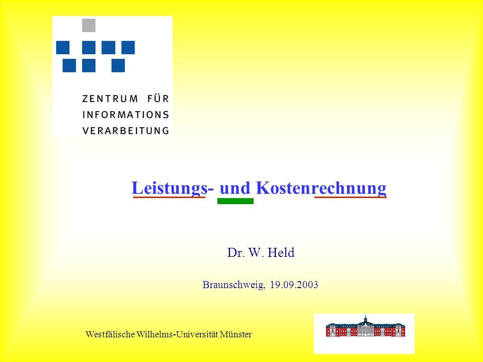 Westfälische Wilhelms-Universität Münster Leistungs- und Kostenrechnung Dr.