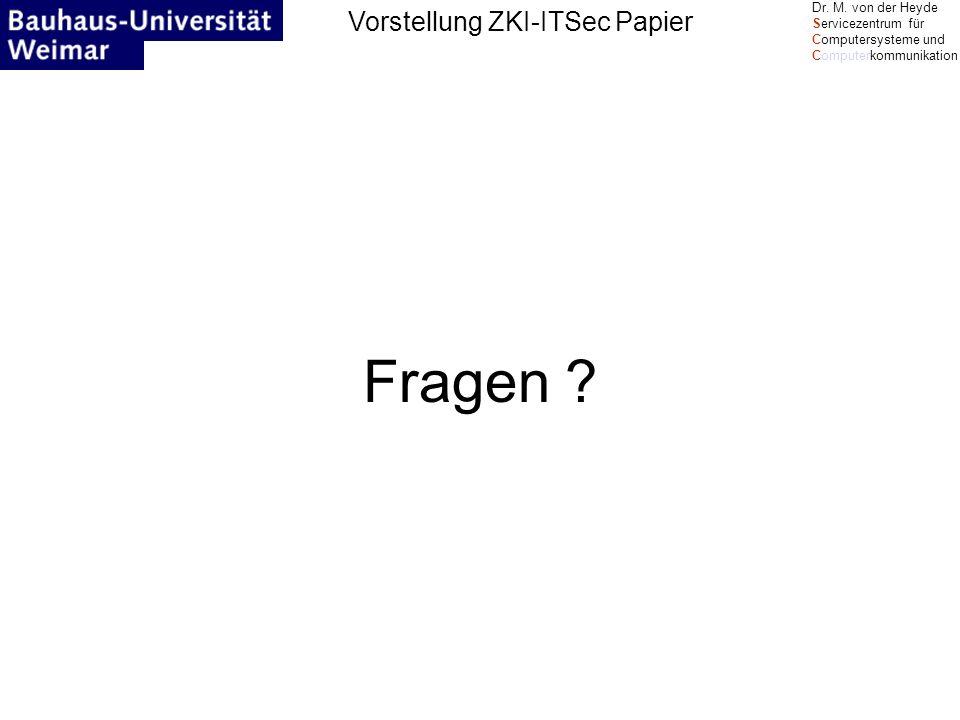 Vorstellung ZKI-ITSec Papier Dr. M.