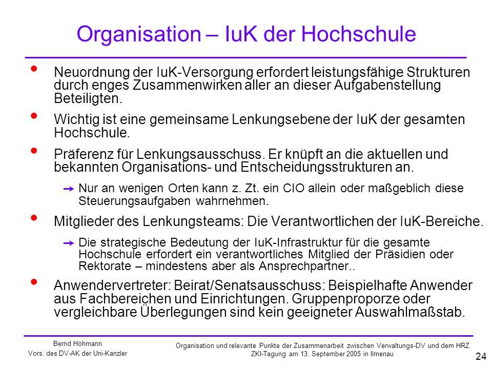 Bernd Höhmann Vors. des DV-AK der Uni-Kanzler Organisation und relevante Punkte der Zusammenarbeit zwischen Verwaltungs-DV und dem HRZ ZKI-Tagung am 1