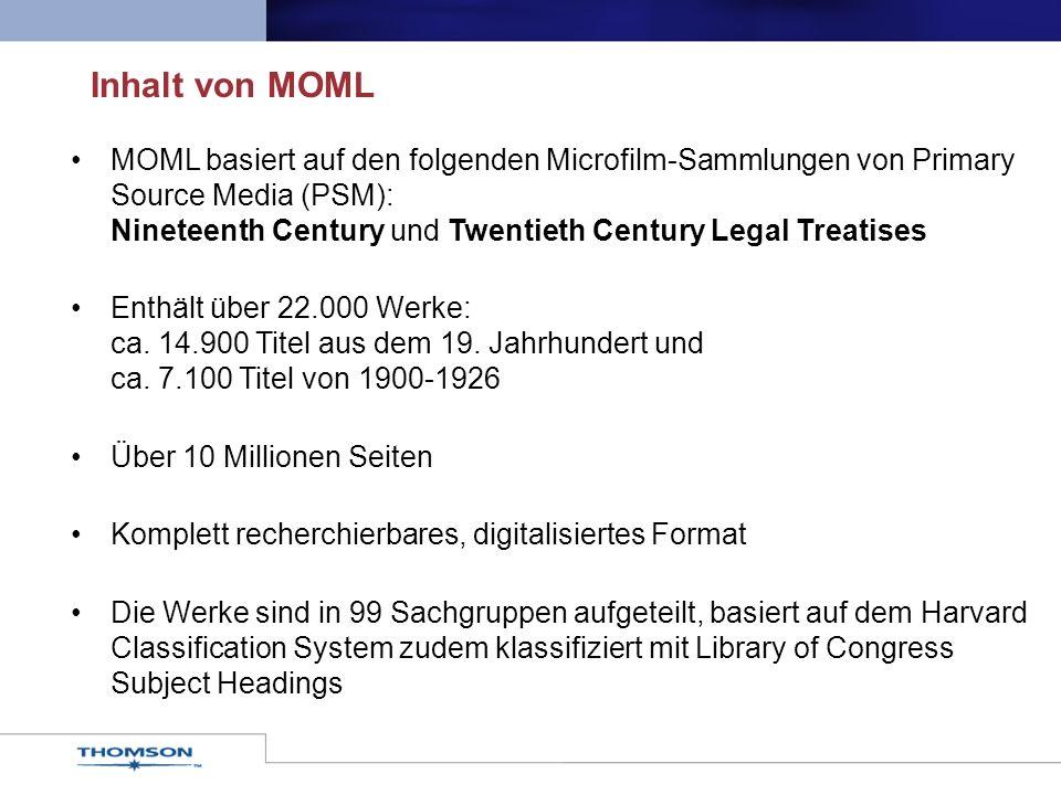 MOML basiert auf den folgenden Microfilm-Sammlungen von Primary Source Media (PSM): Nineteenth Century und Twentieth Century Legal Treatises Enthält über 22.000 Werke: ca.
