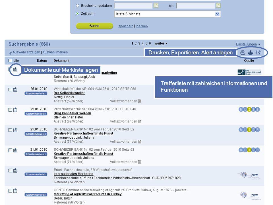 27 Dokumente auf Merkliste legen Drucken, Exportieren, Alert anlegen Trefferliste mit zahlreichen Informationen und Funktionen